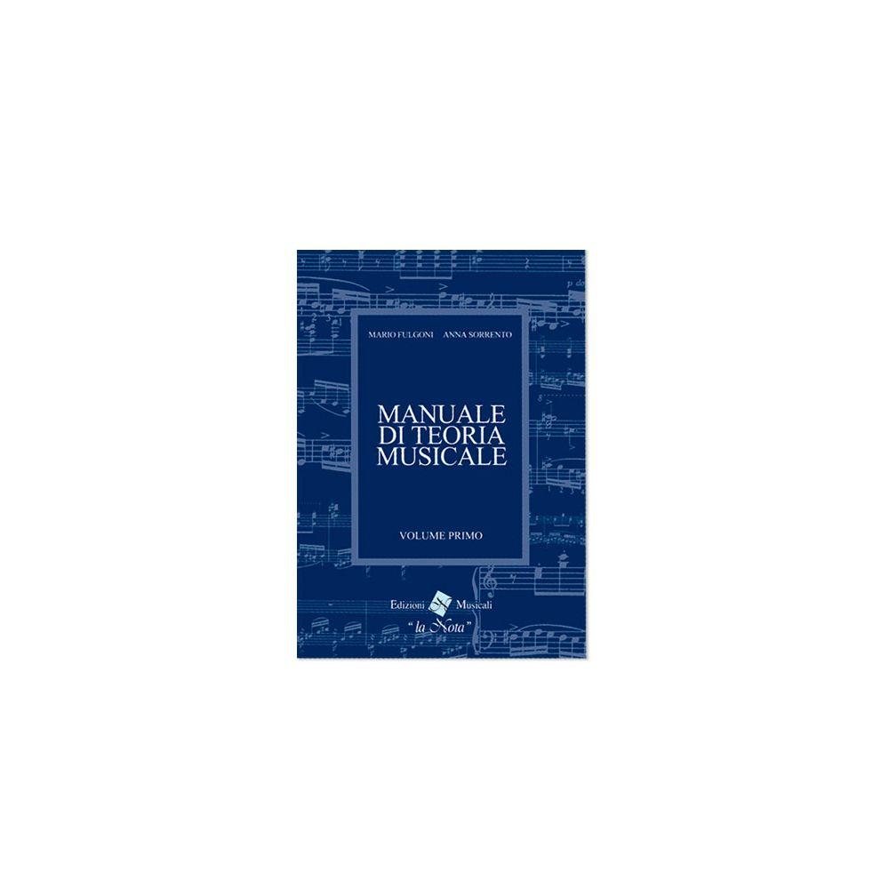 Fulgoni Manuale di Teoria Musicale 1